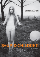 Lenore Zion - Stupid Children